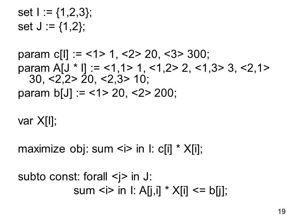 param c[I] := <1> 1, <2> 20, <3> 300;